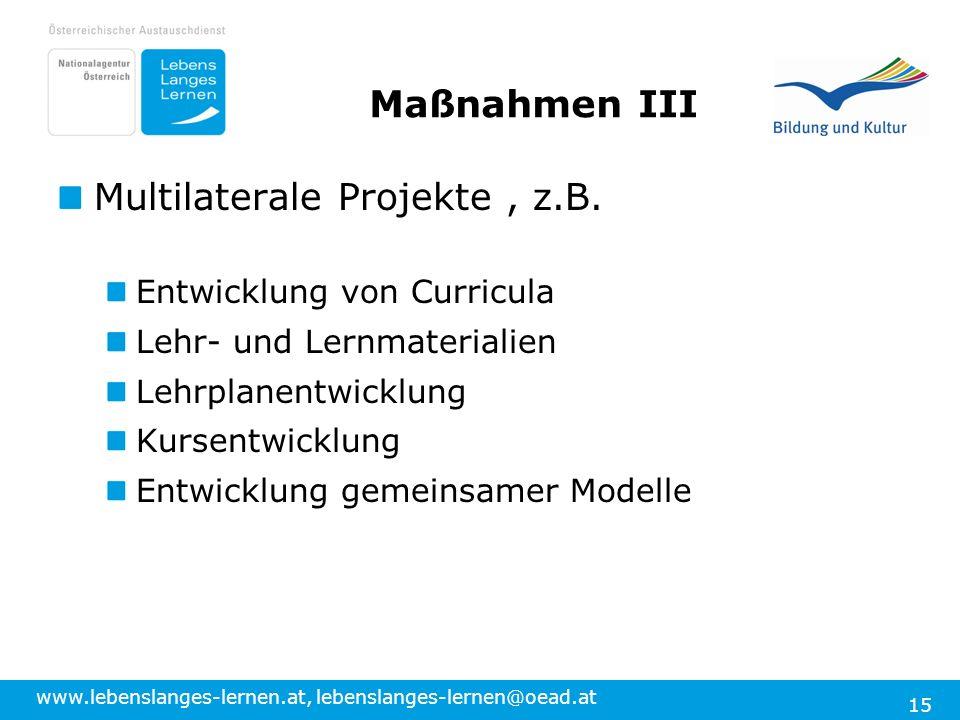 Multilaterale Projekte , z.B.