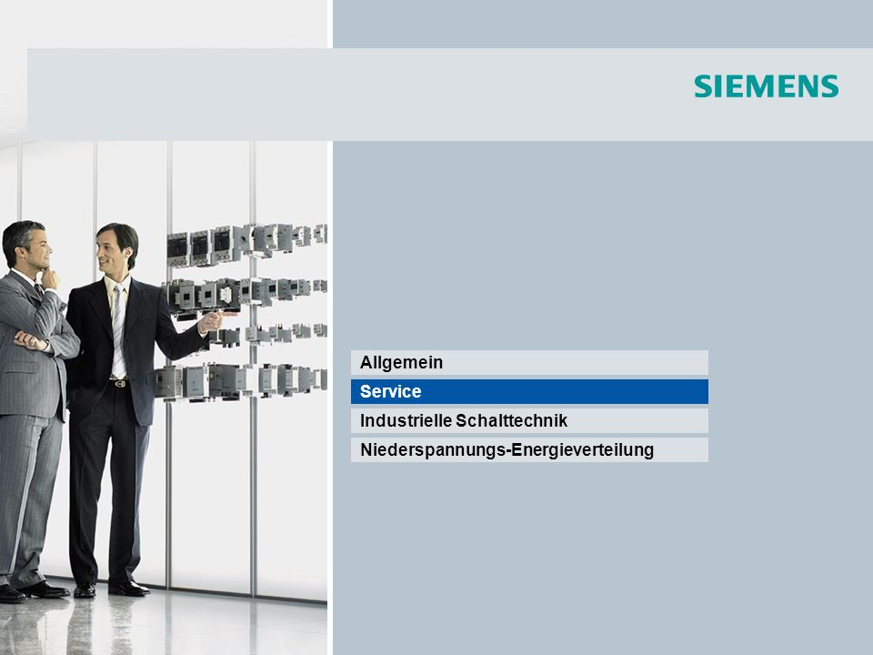 Allgemein Service Industrielle Schalttechnik Niederspannungs-Energieverteilung