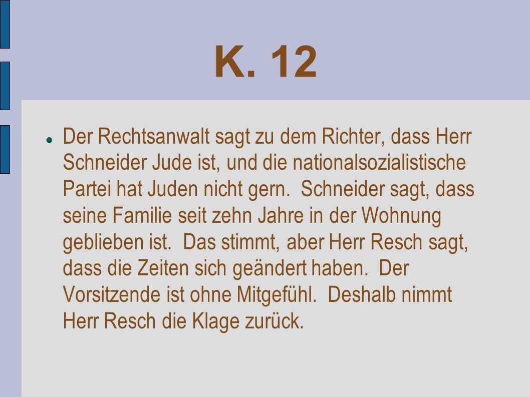K. 12