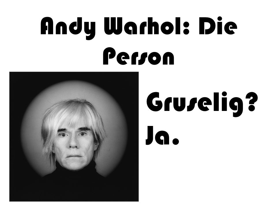 Andy Warhol: Die Person