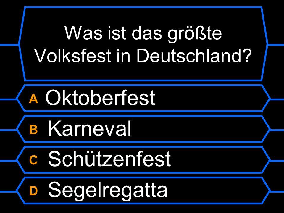 Was ist das größte Volksfest in Deutschland
