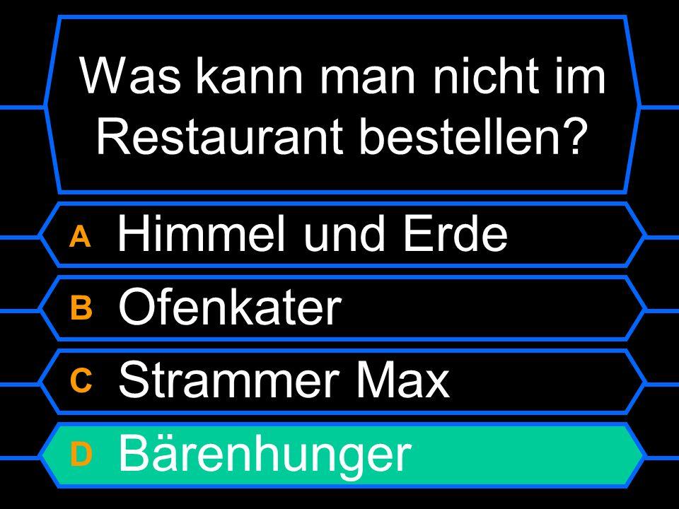 Was kann man nicht im Restaurant bestellen