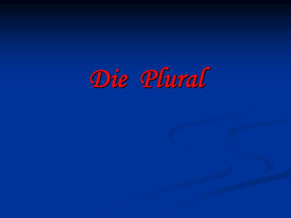 Die Plural