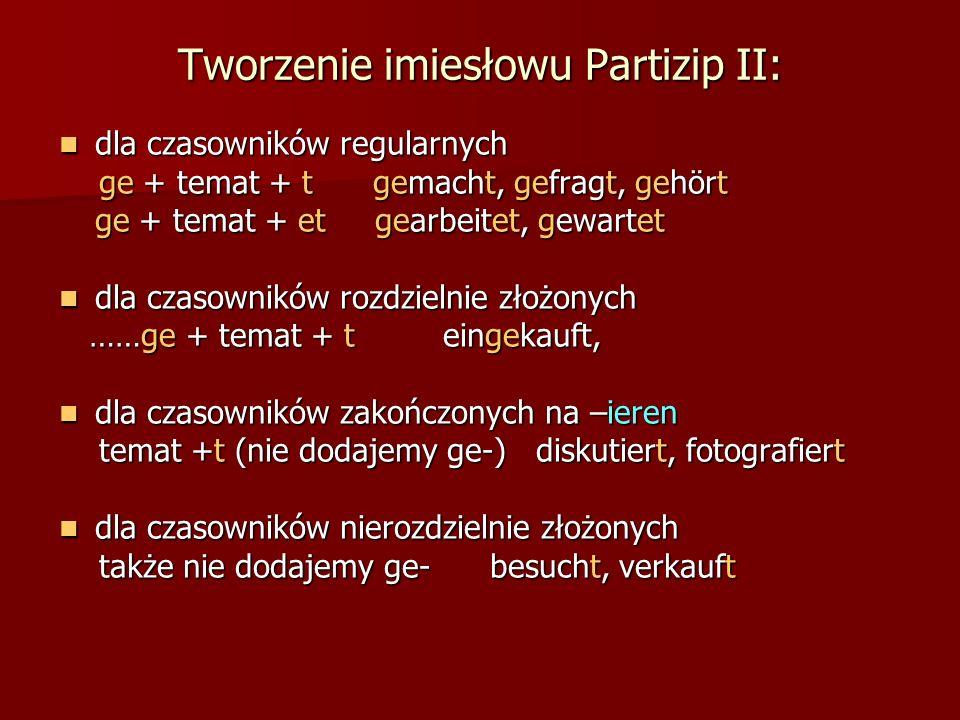 Tworzenie imiesłowu Partizip II: