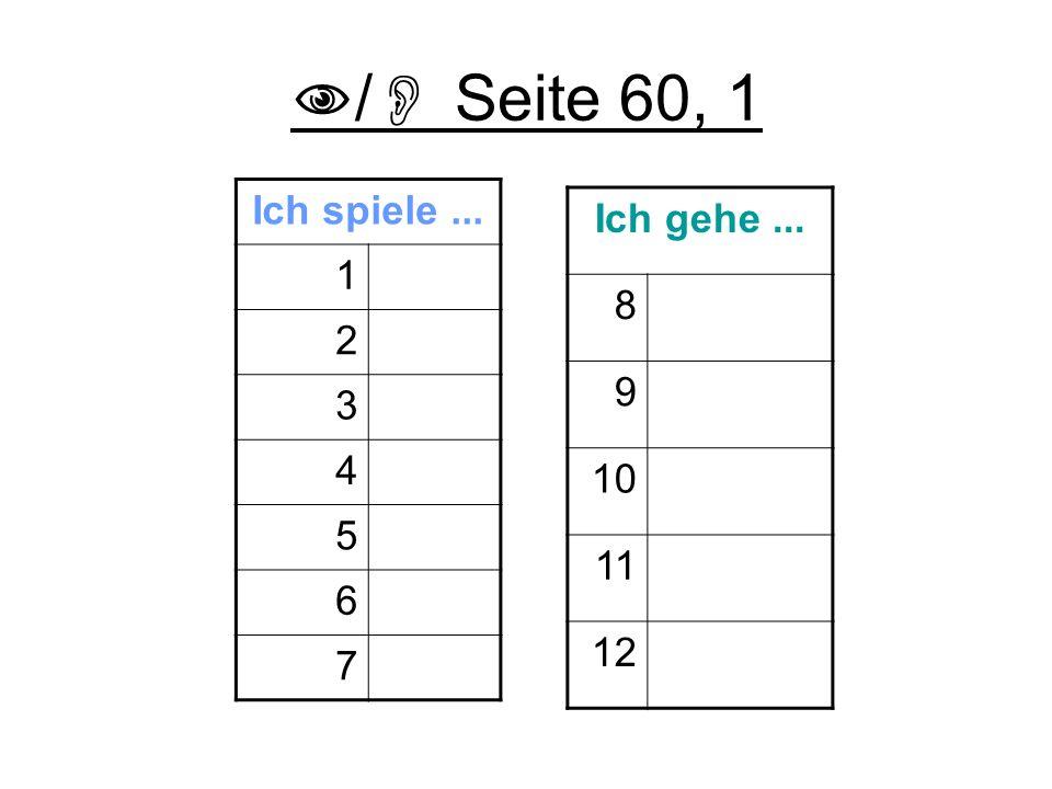 / Seite 60, 1 Ich spiele ... 1 f 2 g 3 e 4 b 5 d 6 a 7 c