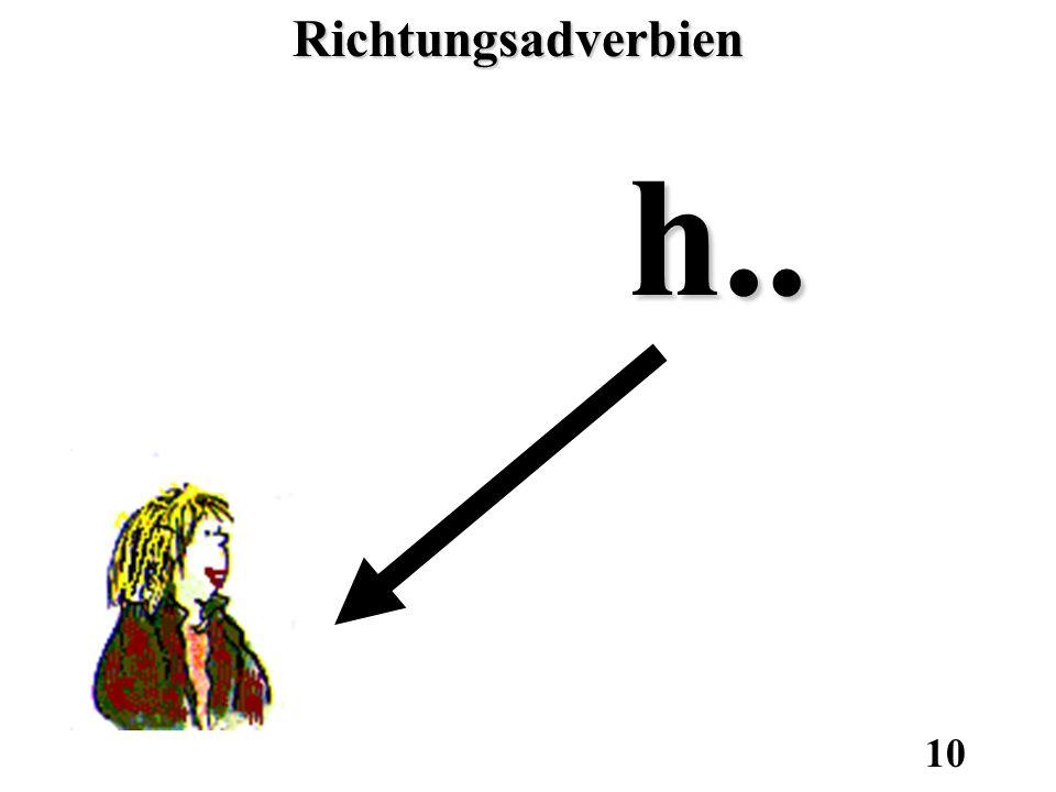 Richtungsadverbien h..