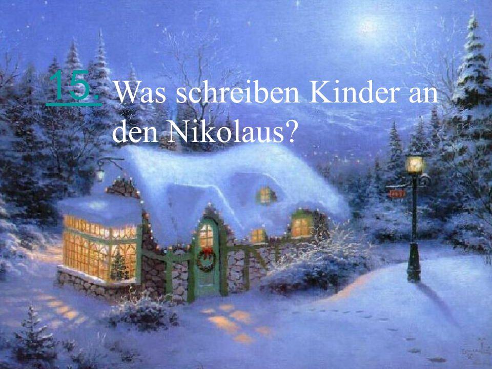 15. Was schreiben Kinder an den Nikolaus