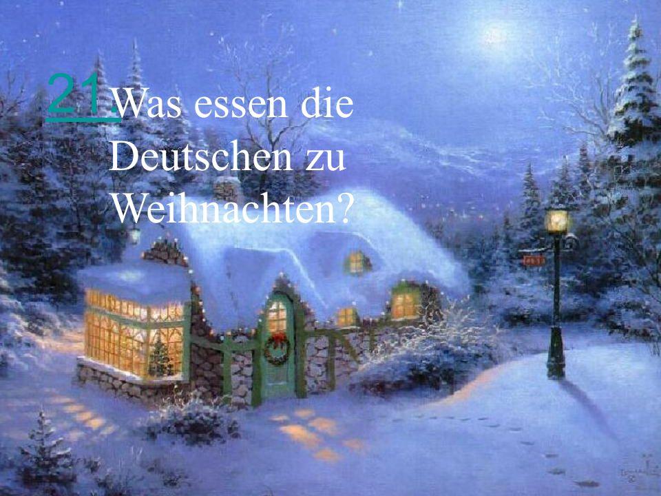 21. Was essen die Deutschen zu Weihnachten