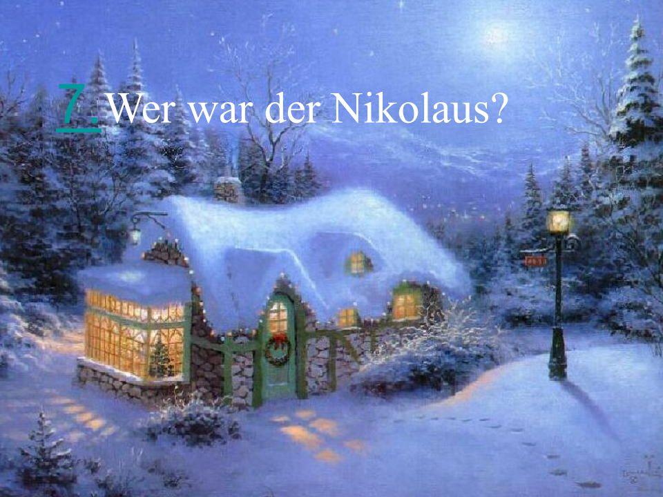 7. Wer war der Nikolaus
