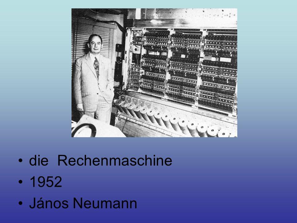 die Rechenmaschine 1952 János Neumann