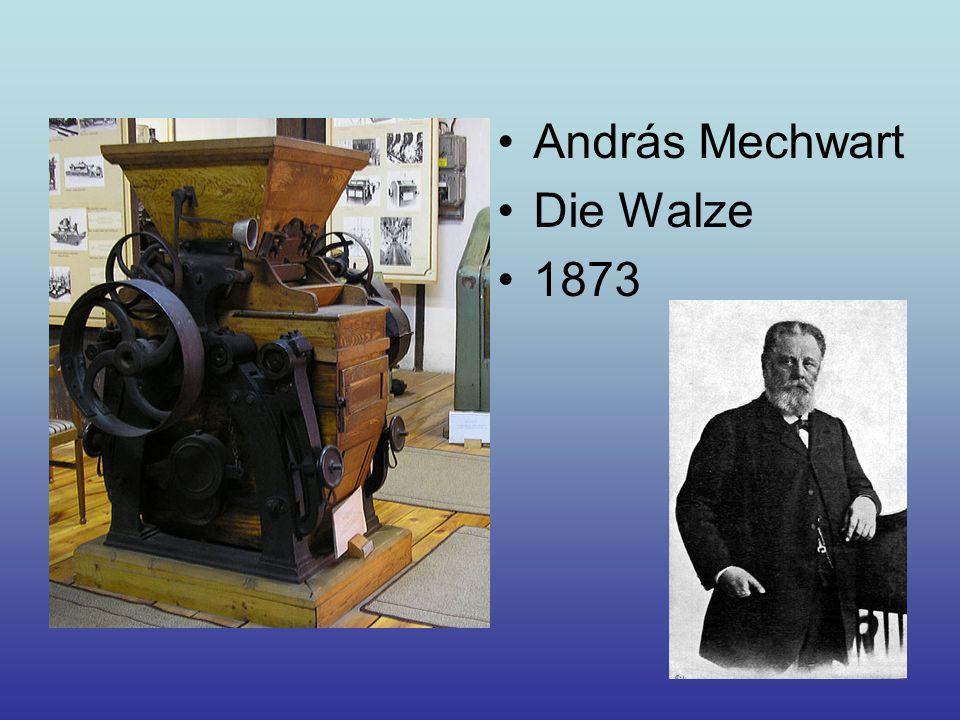 András Mechwart Die Walze 1873