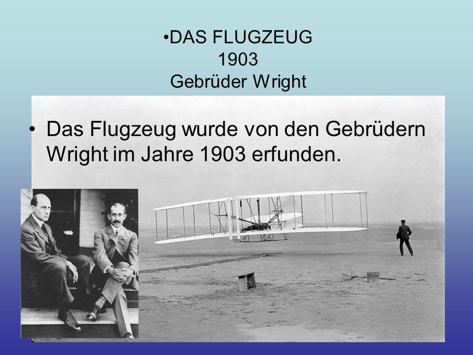 DAS FLUGZEUG 1903 Gebrüder Wright