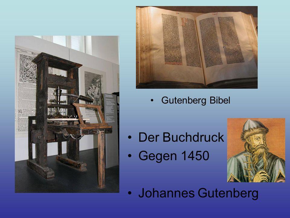 Gutenberg Bibel Der Buchdruck Gegen 1450 Johannes Gutenberg