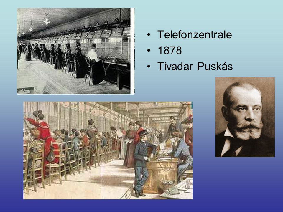 Telefonzentrale 1878 Tivadar Puskás