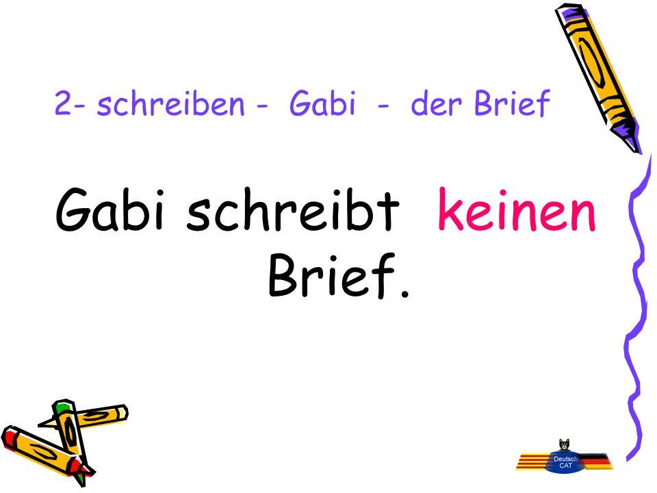 2- schreiben - Gabi - der Brief