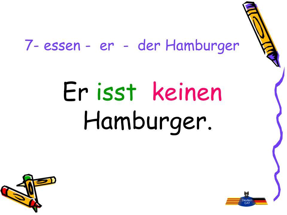 7- essen - er - der Hamburger