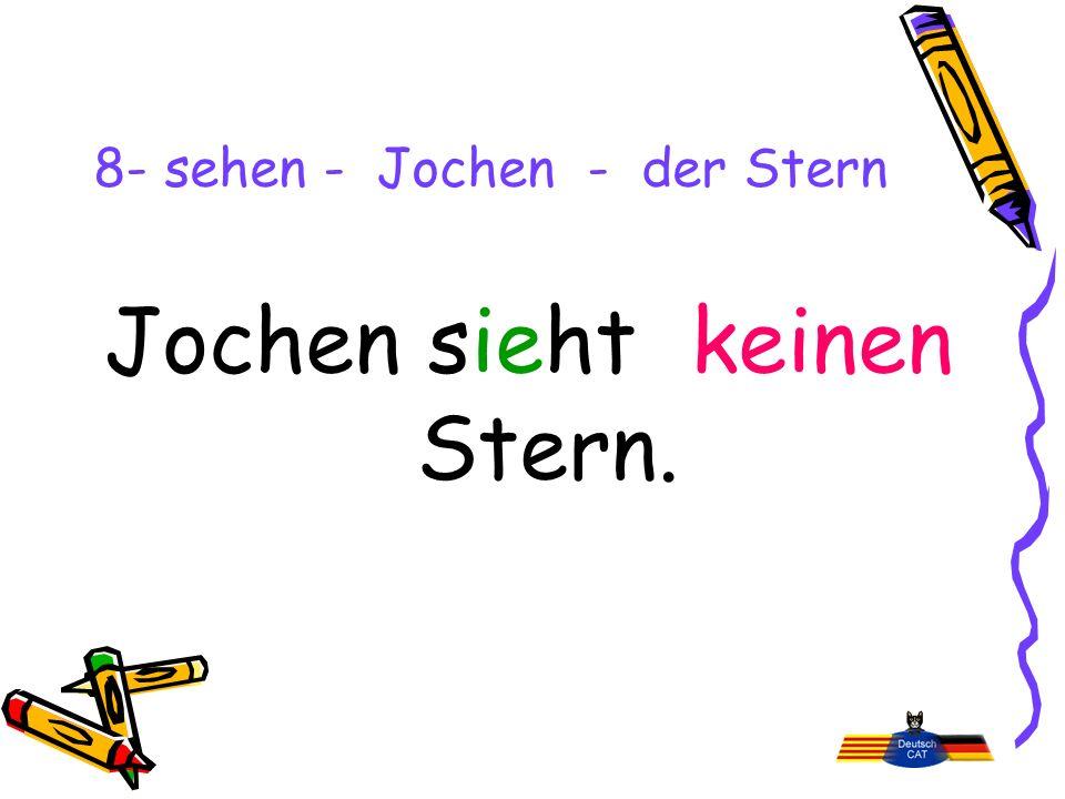 8- sehen - Jochen - der Stern