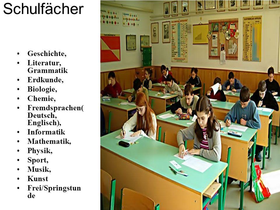 Schulfächer Geschichte, Literatur, Grammatik Erdkunde, Biologie,