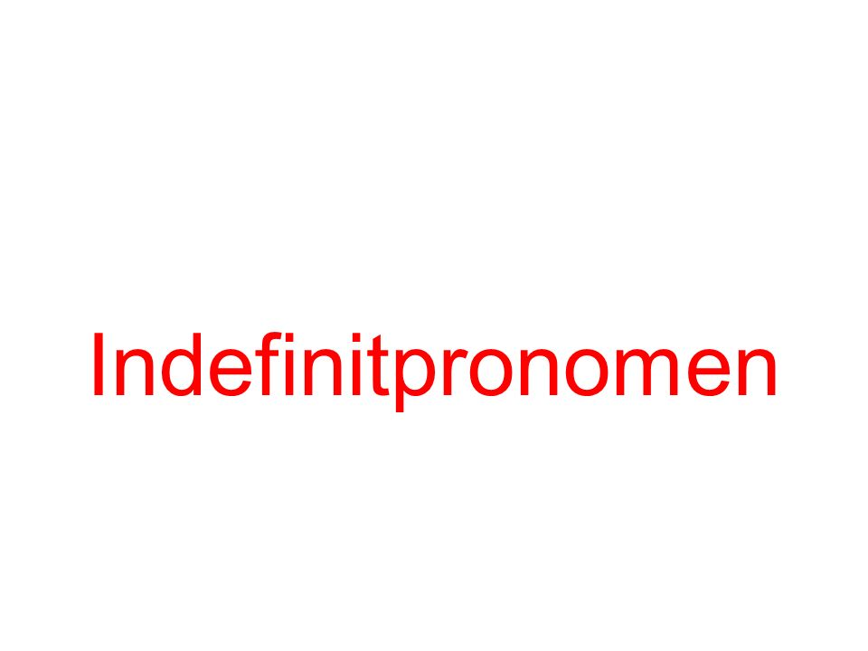 Indefinitpronomen