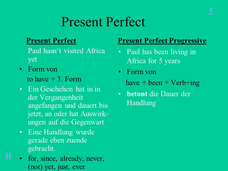 Present Perfect Present Perfect Present Perfect Progressive