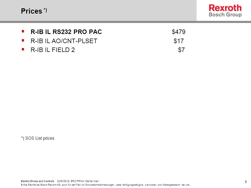 Prices *) R-IB IL RS232 PRO PAC $479 R-IB IL AO/CNT-PLSET $17