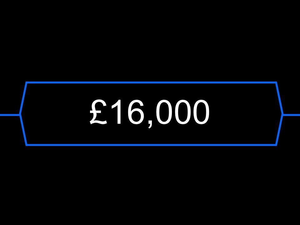 £16,000