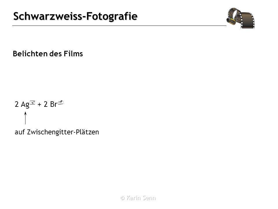 Belichten des Films 2 Ag+ + 2 Br- auf Zwischengitter-Plätzen
