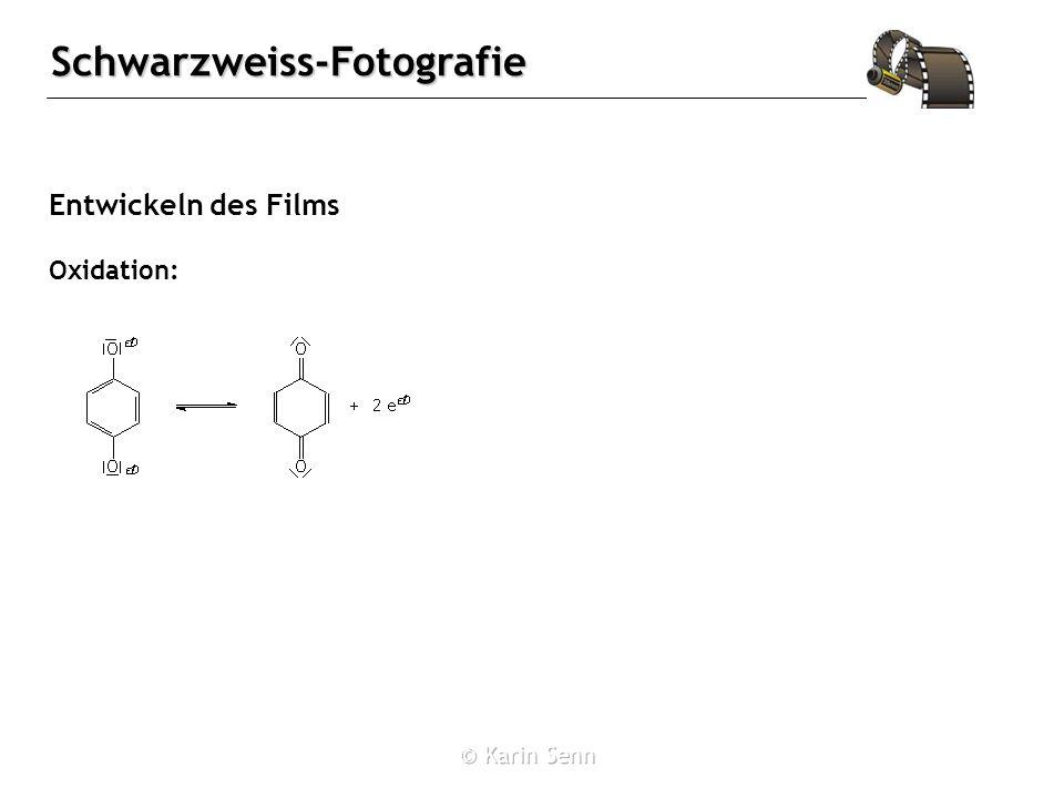 Entwickeln des Films Oxidation: