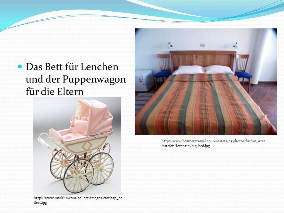 Das Bett für Lenchen und der Puppenwagon für die Eltern