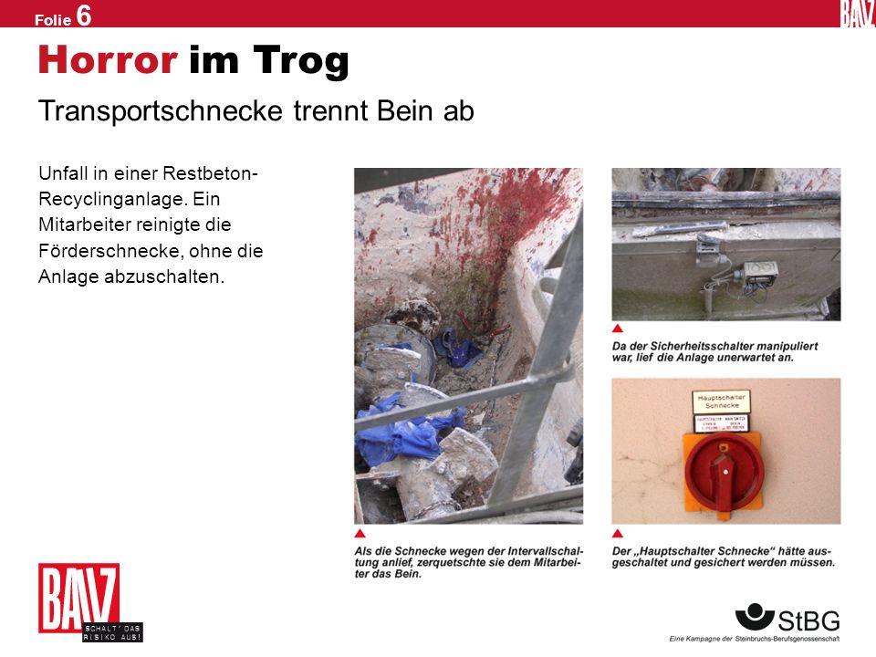 Horror im Trog Transportschnecke trennt Bein ab