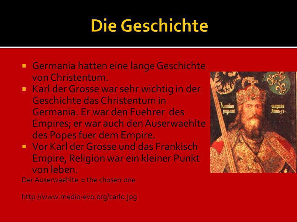 Die Geschichte Germania hatten eine lange Geschichte von Christentum.