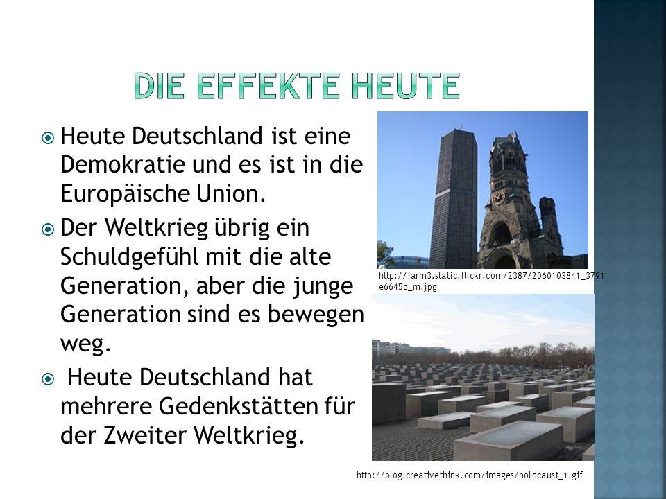 Die Effekte Heute Heute Deutschland ist eine Demokratie und es ist in die Europäische Union.