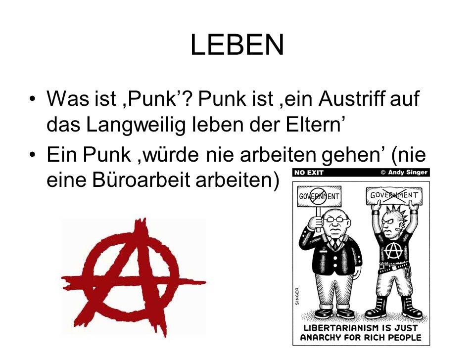 LEBEN Was ist ,Punk'.