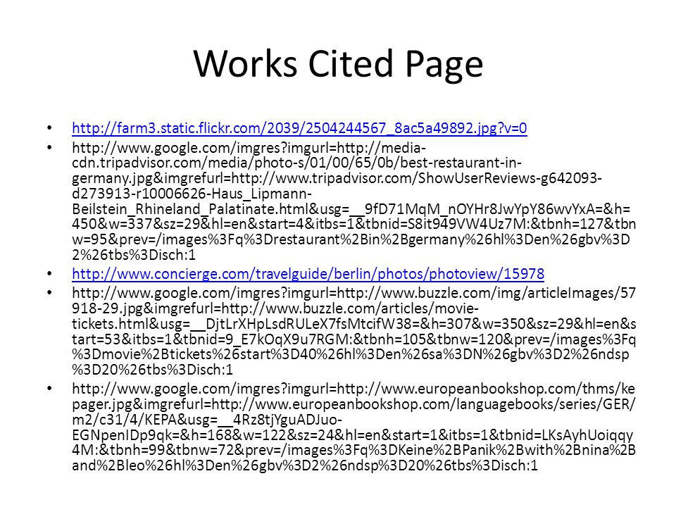 Works Cited Page http://farm3.static.flickr.com/2039/2504244567_8ac5a49892.jpg v=0.
