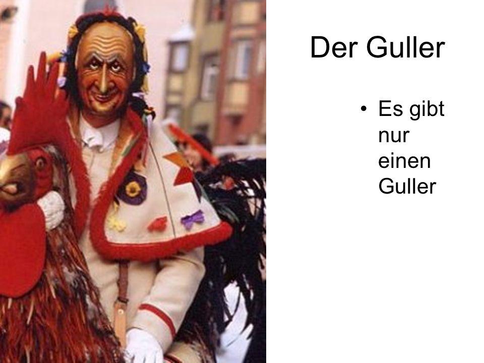 Der Guller Es gibt nur einen Guller