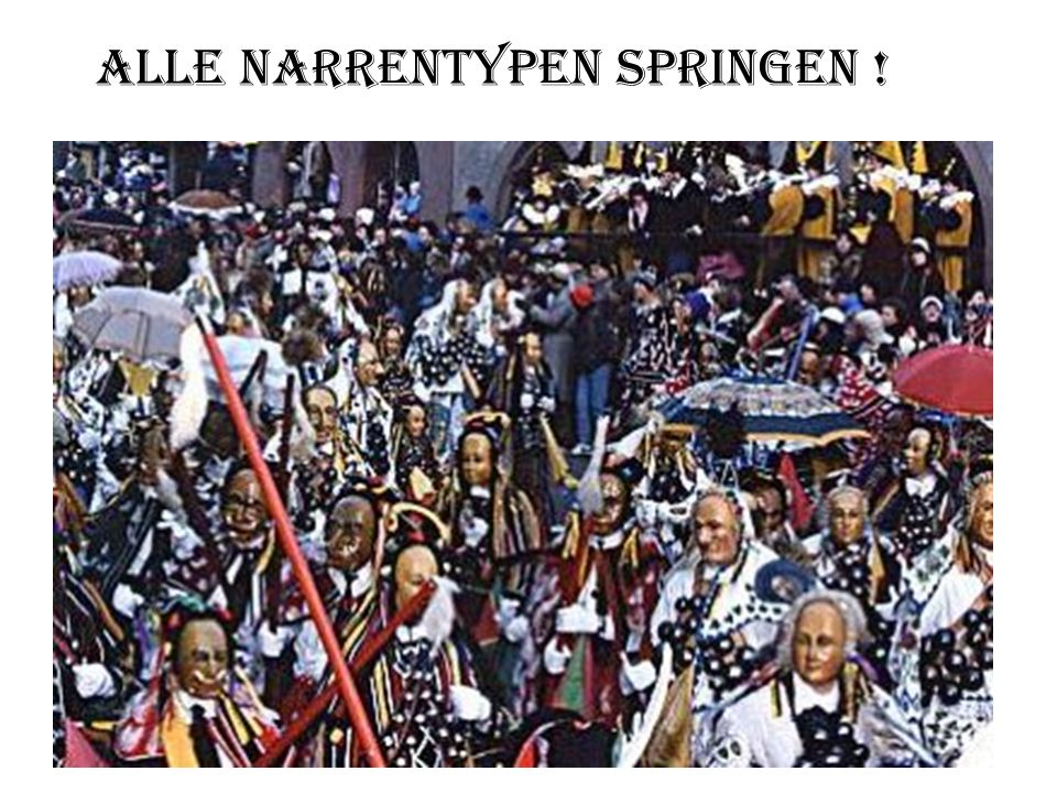 Alle Narrentypen Springen !