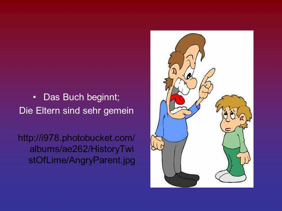 Die Eltern sind sehr gemein