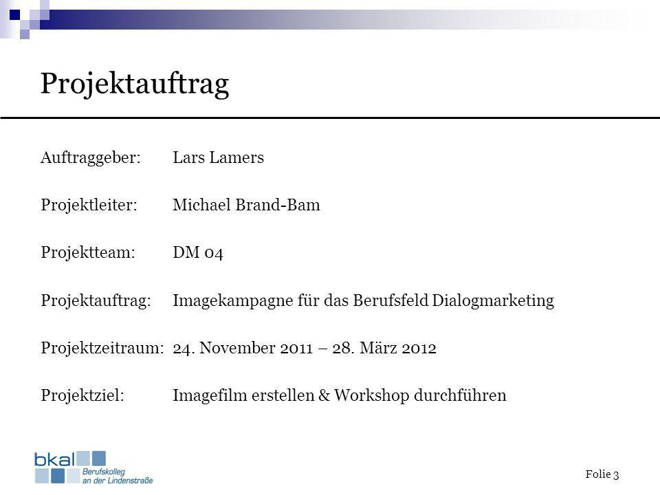 Projektauftrag Auftraggeber: Lars Lamers
