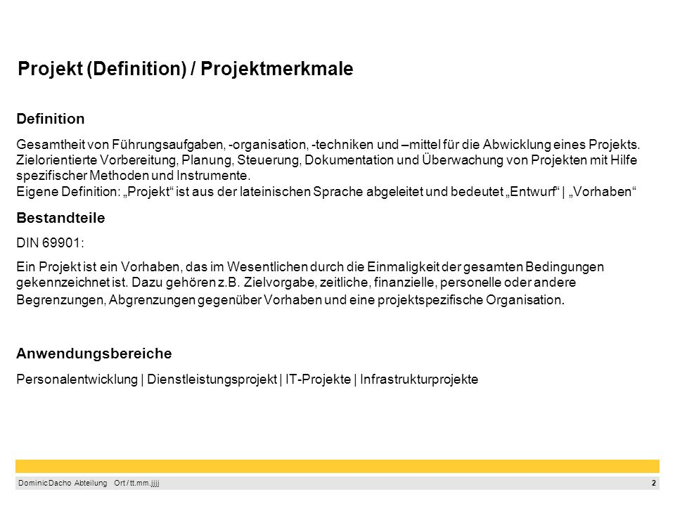 Projekt (Definition) / Projektmerkmale