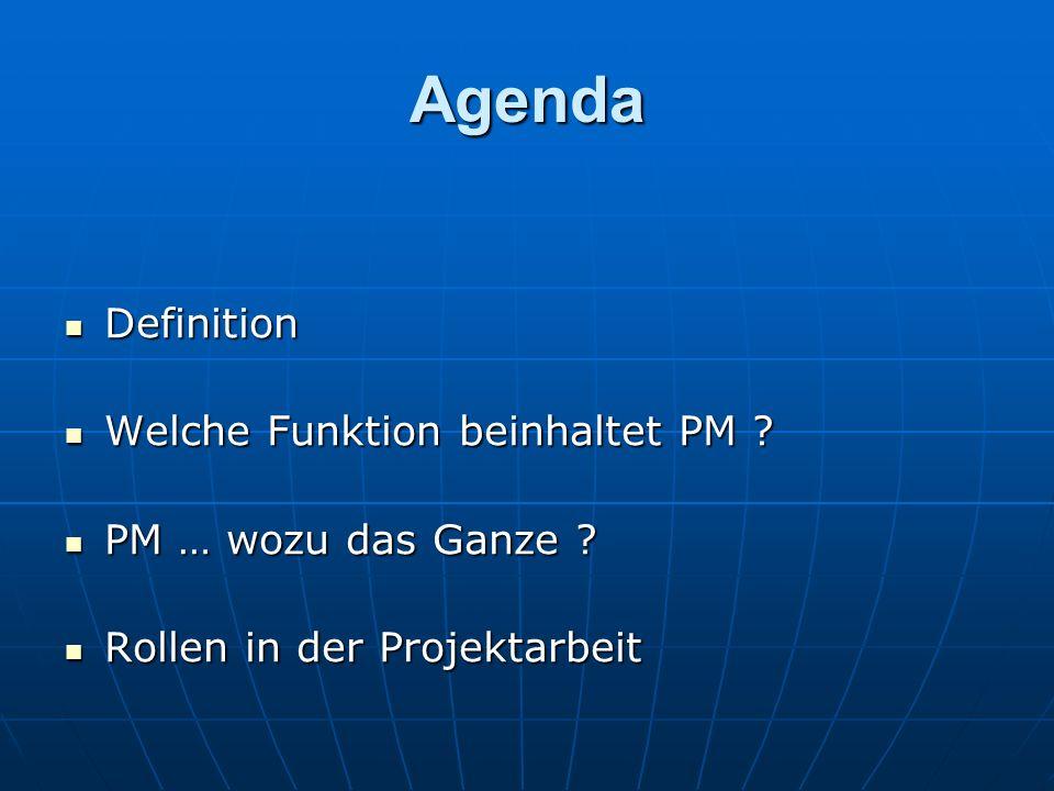 Agenda Definition Welche Funktion beinhaltet PM