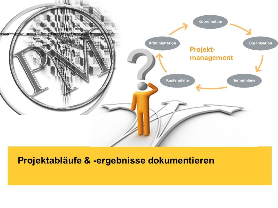 Projektabläufe & -ergebnisse dokumentieren