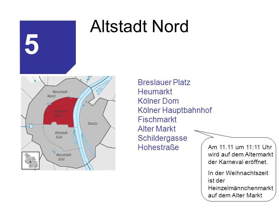 5 Altstadt Nord Breslauer Platz Heumarkt Kölner Dom