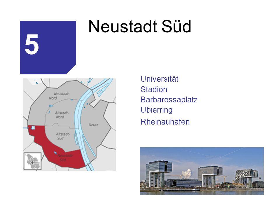 5 Neustadt Süd Universität Stadion Barbarossaplatz Ubierring