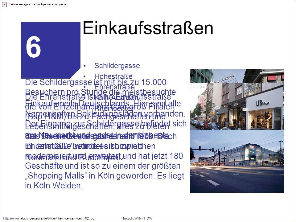 6 Einkaufsstraßen Die Schildergasse ist mit bis zu 15.000