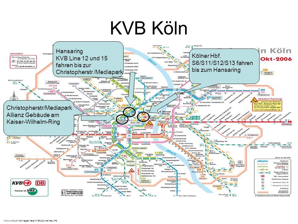 KVB Köln Hansaring KVB Line 12 und 15 fahren bis zur Christopherstr /Mediapark.