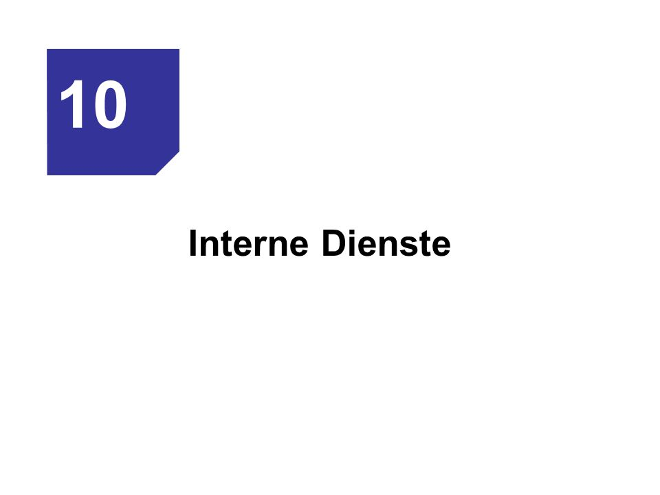 10 Interne Dienste