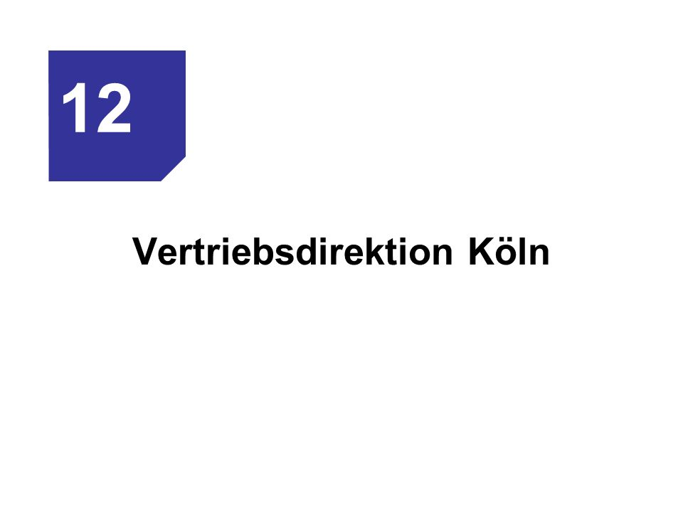 Vertriebsdirektion Köln
