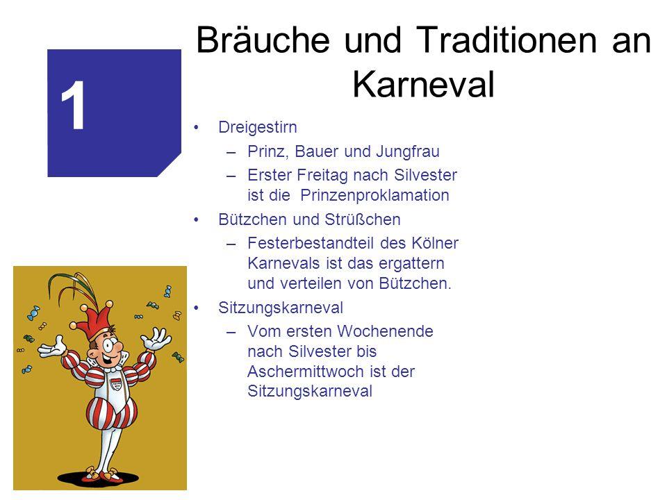 Bräuche und Traditionen an Karneval