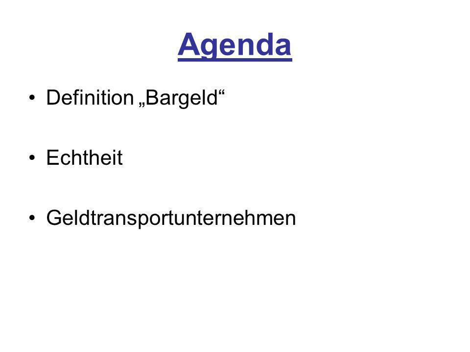 """Agenda Definition """"Bargeld Echtheit Geldtransportunternehmen"""