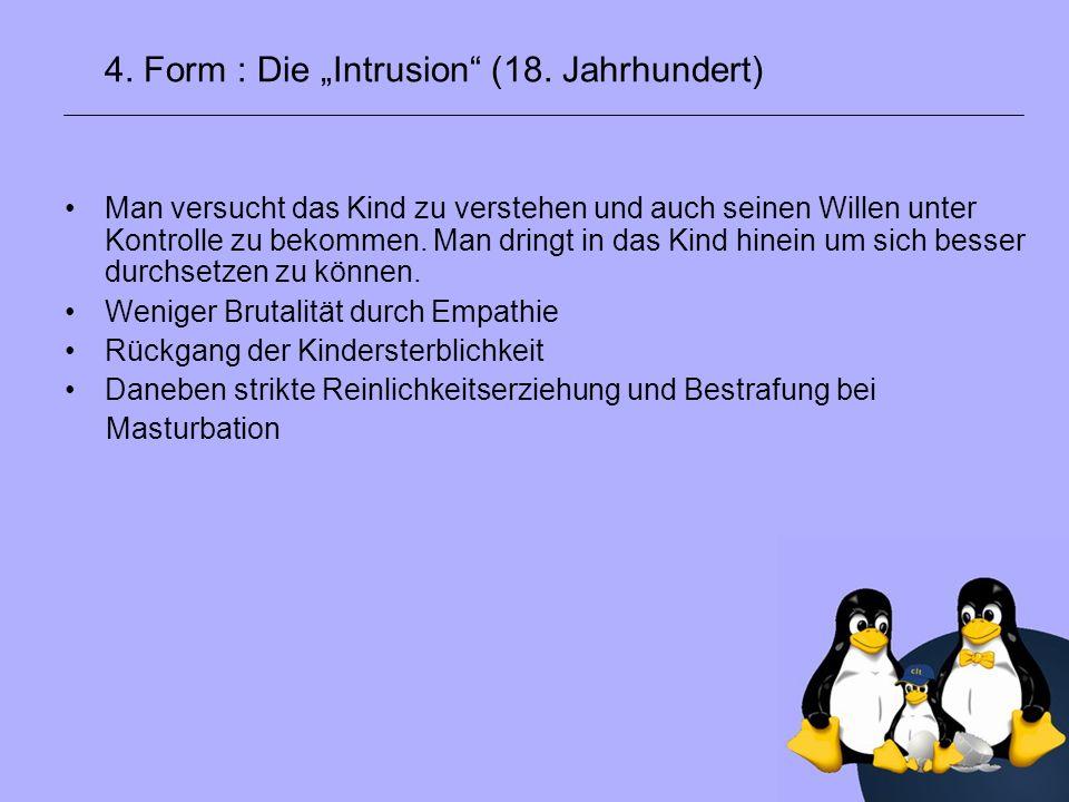 """4. Form : Die """"Intrusion (18. Jahrhundert)"""